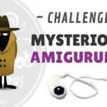 Mysterious Amigurumi Challenge Revealed!